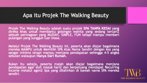 Pengenalan tentang Projek Spa 'The Walking Beauty'