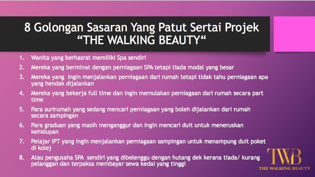 Siapa yang sesuai untuk sertai Projek Spa 'The Walking Beauty'?