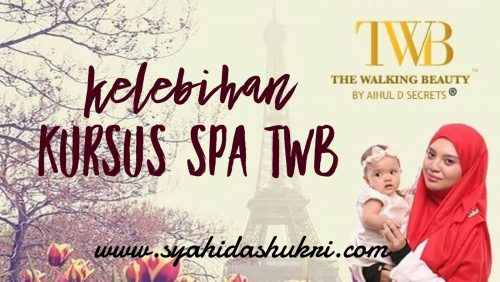 Kelebihan Kursus Spa 'The Walking Beauty'