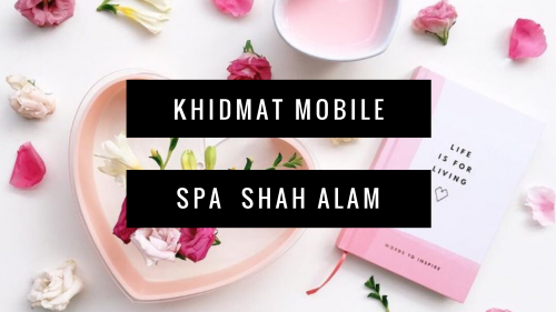 Mobile Spa Shah Alam