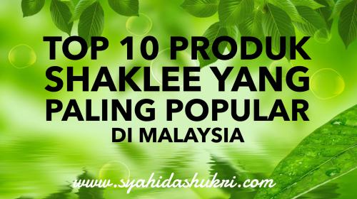 Top 10 Produk Shaklee di Malaysia