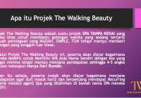 Pengenalan tentang Projek Spa 'The Walking Beauty'