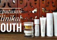 Keputusan Klinikal YOUTH Skincare