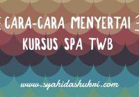 Cara-cara Menyertai Kursus Spa The Walking Beauty